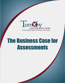 Download here the business case for assessments whitepaper