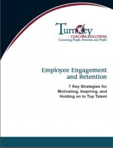 Employee Engagement and Retention: 7 Key Strategies for Motivating, Inspiring, and Holding on to Top Talent
